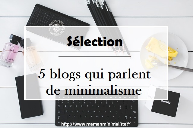 Blogs sur le minimalisme